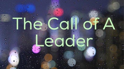 Call of a Leader